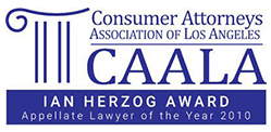 Consumer Attorneys Association of Los Angeles, Ian Herzog Award, Appellate Lawyer of the Year 2010